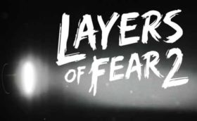 Layers of Fear 2 Gratuit