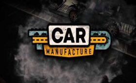 Car Manufacture Télécharger