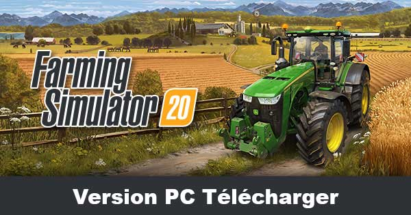 Farming Simulator 20 Télécharger