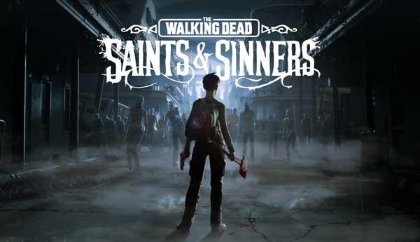 The Walking Dead Saints Sinners Télécharger