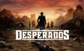 Desperados III Télécharger