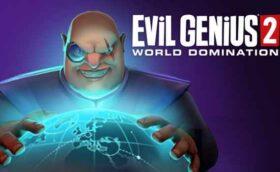 Evil Genius 2 Télécharger