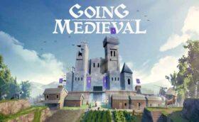 Going Medieval Gratuit